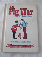 1969 THE PIG WAR Betty Baker I Can Read History Series Children Hardcover Book