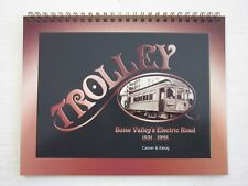 TROLLEY Boise Valley's Electric Road 1891-1928 by Casner & Kiesig.. GIFT QUALITY