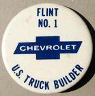 NOS CHEVROLET TRUCK ADVERTISING PIN BACK BUTTON FLINT NO.1 US TRUCK BUILDER #H11
