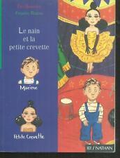 Le Nain et la petite crevette.Eric SANVOISIN / Frederic REBENA. Nathan LJ2