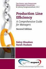 Production Line Efficiency : A Comprehensive Guide for Managers by Sarah...