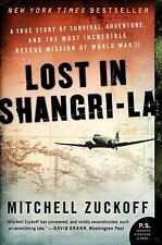 Lost in Shangri-La : A True Story of Survival, Adventure, and the Most... VGC