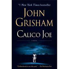 Calico Joe: A Novel by Grisham, John, Good Book