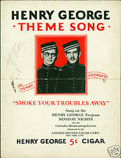 "1930 - Cigar Ad ""Smoke Your Troubles Away"" Henry George"