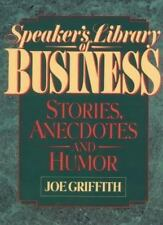 Speaker's Library of Business Stories, Anecdotes, and Humor