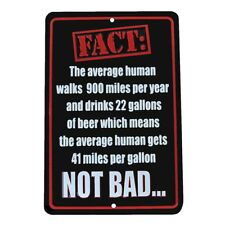Beer 41 MPG Fact Funny US Made Aluminum Sign Novelty Man Cave Bar Pub Wall Decor