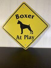 Boxer At Play - Vintage 12� Diamond Aluminum Caution Sign