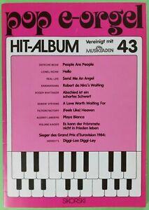 *POP E - ORGEL HIT-ALBUM 43*  FÜR ALLE ELEKTRON. ORGELN mit 2 MANUALEN UND PEDAL