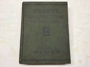 Vintage Sweet's Architectural Catalogue Volume A 1930 Edition by F W Dodge Corp.
