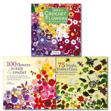 Crochet Flowers Collection 3 Books Set Over 100 Different Gorgeous Crochet Proje
