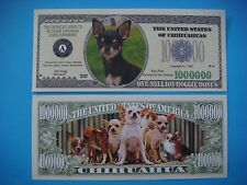 CHIHUAHUA Lovers Everywhere Unite: $1,000,000 One Million Dollar Bill ~ DOG Woof