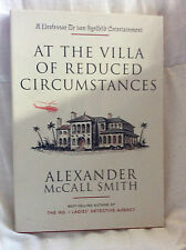 AT THE VILLA OF REDUCED CIRCUMSTANCES - Alexander McCall Smith - Paperback