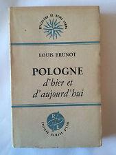 POLOGNE D'HIER ET D'AUJOURD'HUI 1947 LOUIS BRUNOT EXPLICATION NOTRE TEMPS