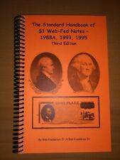 The Standard Handbook of $1 Web-Fed Notes 1988A, 1993, 1995, 3rd Edition  -kv