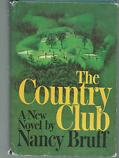 THE COUNTRY CLUB BY NANCY BRUFF HB DJ   description of story