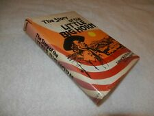 "INDIAN WAR  George Custer & 7th US Cavalry    ""THE STORY OF THE LITTLE BIG HORN"""