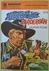 """Western. """"Flucht ins Verderben""""№19 von Lauran Paine. Pabel Verlag"""