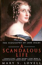 A Scandalous Life: The Biography of Jane Digby by Mary S. Lovell used paperback