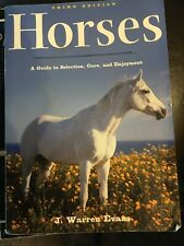 Horses A guide to Selection, Care and Enjoyment 3rd Edition