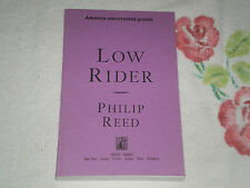 LOW RIDER by PHILIP REED   -ARC-  *SIGNED* -JA-