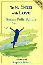 To My Son with Love by Susan Polis Schutz (2007, Hardcover)