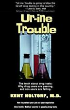 Ur-Ine Trouble Book Drug Testing Passing & Failing How To Pass Drug Test Piss