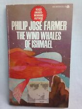 Philip Jose Farmer The Wind Whales Of Ishmael 1971 Vintage Science Fiction Book