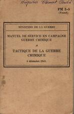 FM 3-5 Manuel de service en campagne / Tactique de la guerre chimique 1943