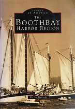 Images Of America Boothbay Harbor ME History/Photos By Jim Harnedy 1st Ed 1995
