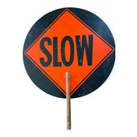 Vintage Sign Stop Slow Two-sided Hand Held Red Orange 18 x 23 Road Construction