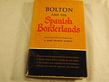 Vintage Book Bolton and the Spanish Borderlands (1964, Hardback) 1st Edition