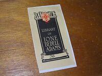 Vintage Ione Bedell Adams Book Shelf w Red Adams Shield Black Sepia Bookplate –