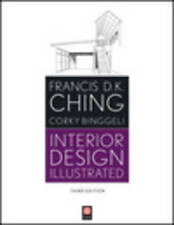Interior Design Illustrated by Francis D. K. Ching, Corky Binggeli (Paperback, 2012)