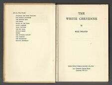 THE WHITE CHEYENNE by Max Brand (Book Club HB, 1961)