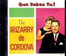 DUO IRIZARRY DE CORDOVA - QUE SABES TU! - CD