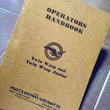 Pratt Whitney Twin Wasp & Twin Wasp Junior Operators Handbook