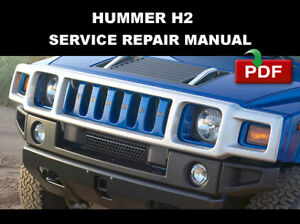 HUMMER H2 2003 2004 2005 2006 2007 FACTORY SERVICE REPAIR WORKSHOP FSM MANUAL