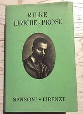 RILKE-LIRICHE E PROSE-Sansoni 1954-6 ed