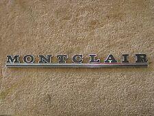 NOS OEM Ford 1966 - 1969 Mercury Montclair Quarter Panel Script Emblem 1967 1968