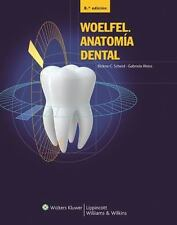 Woelfel, Anatomía Dental by Gabriela Weiss and Rickne C. Scheid (2012, Hardcove…