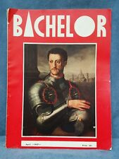 "Bachelor Magazine First Issue April 1937 Photos Articles ""For The Cosmopolite"""