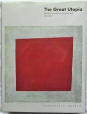: THE GREAT UTOPIA. THE RUSSIAN AND SOVIET AVANT GARDE,  1915 – 1932. 1992