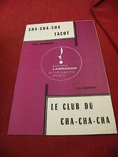 Partition Cha Cha Cha Tacot Boussereau Le club du Cha Cha Cha Luis Palmaro