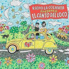 EL CANTO DEL LOCO - RADIO LA COLIFATA PRESENTA: EL CANTO DEL LOCO * (NEW CD)