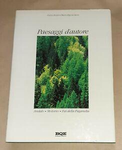Paesaggi d'autore. Andalo, Molveno, Fai della Paganella - Bi Quattro Editore