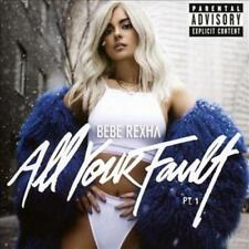 BEBE REXHA - ALL YOUR FAULT, PT. 1 [EP] [PA] NEW CD