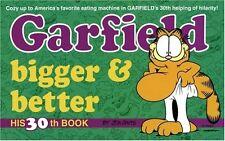 Garfield Bigger and Better (Garfield (Numbered Paperback)) by Jim Davis