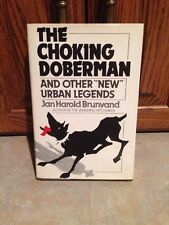 "The Choking Doberman: And Other ""New Urban Legends"" Hardcover Book"