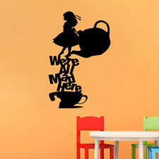 We're All Mad Here Alice In Wonderland Quote Wall Art Vinyl Decal Sticker DIY