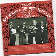 "MAC MARTIN & THE DIXIE TRAVELERS, CD ""GOIN' DOWN THE COUNTRY"" NEW SEALED"